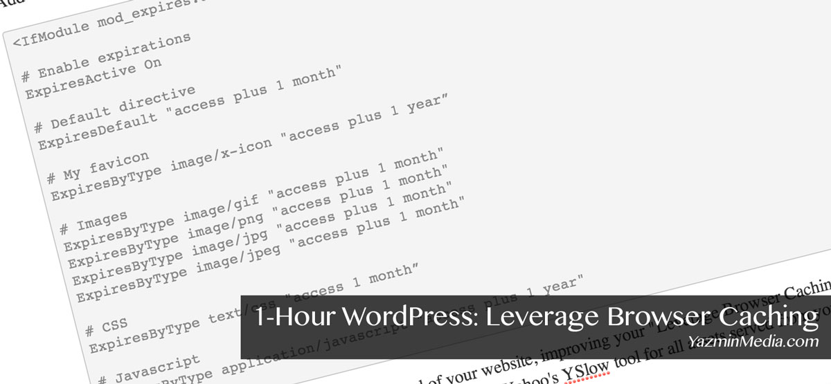 1-Hour WordPress: Leverage Browser Caching to Speed it Up