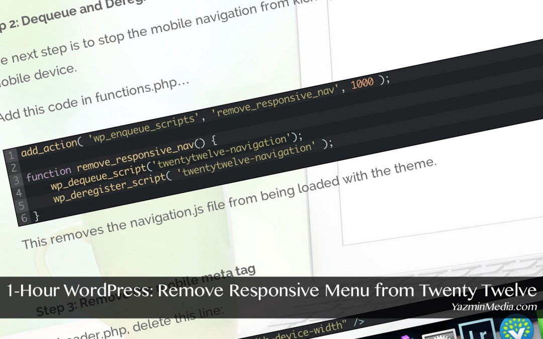 1-Hour WordPress: Remove Responsive Menu from Twenty Twelve Theme